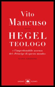 Mancuso - Hegel teologo
